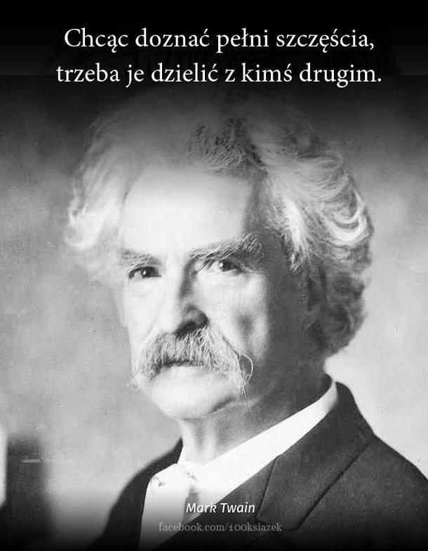 Cytaty wielkich ludzi - Mark Twain