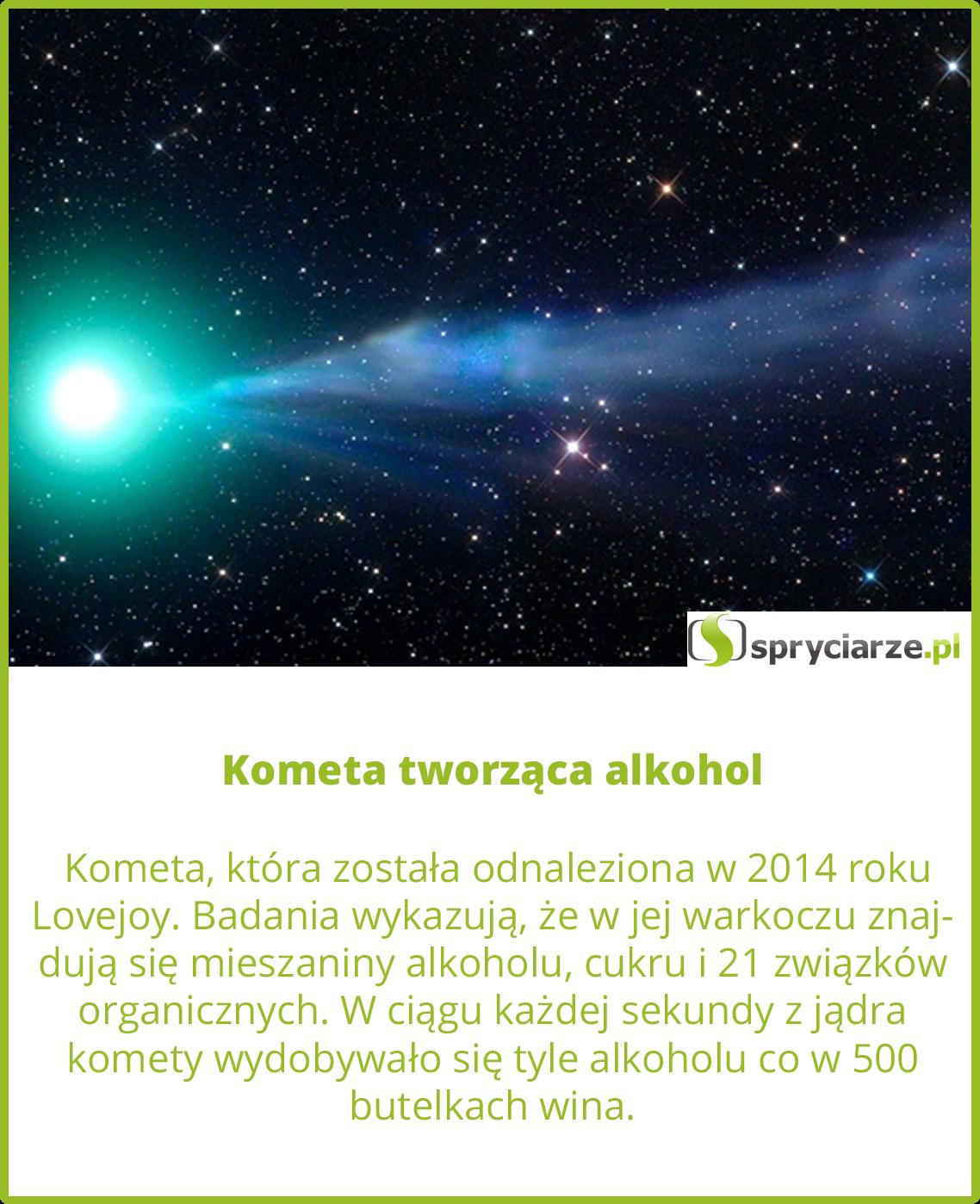 Kometa tworząca alkohol