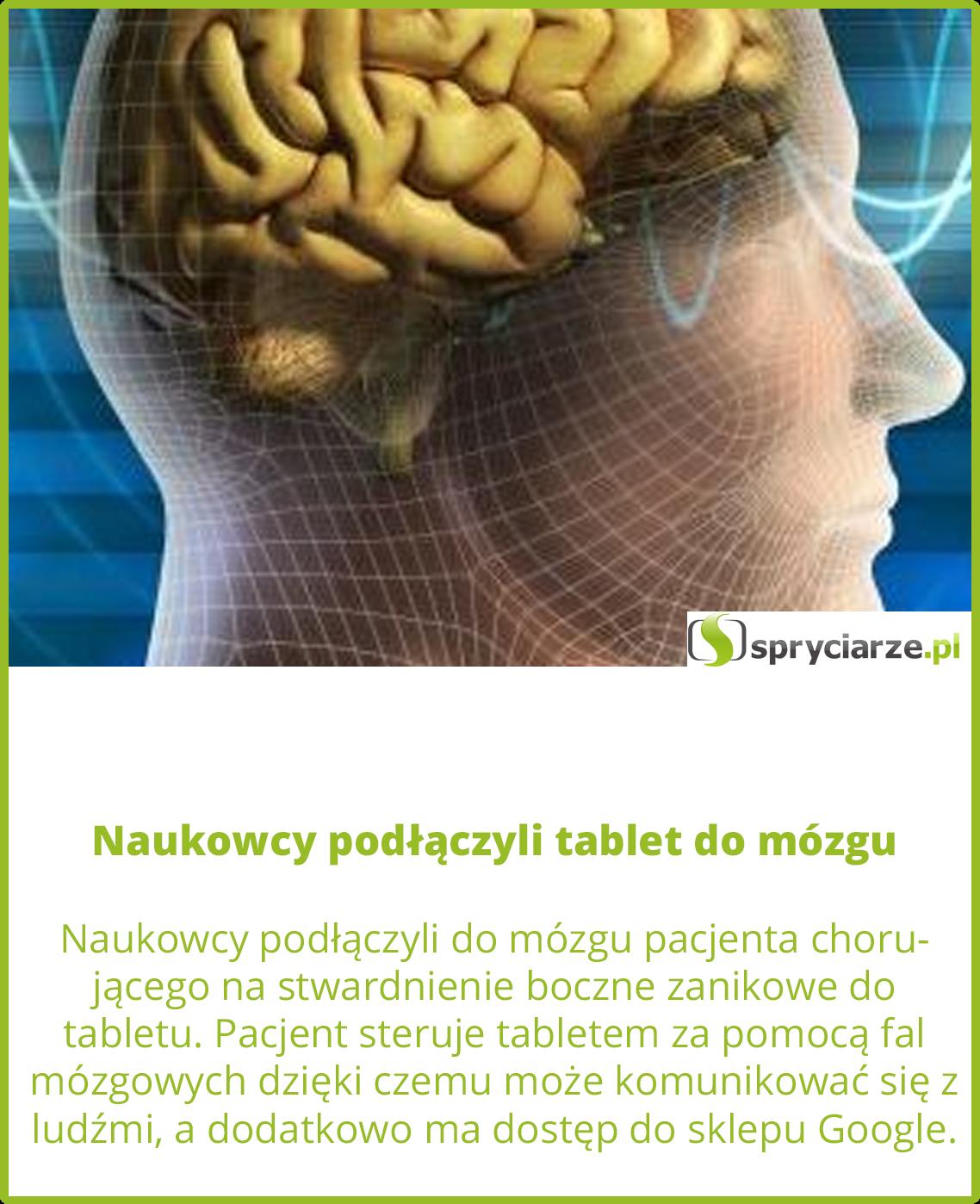 Naukowcy podłączyli tablet do mózgu