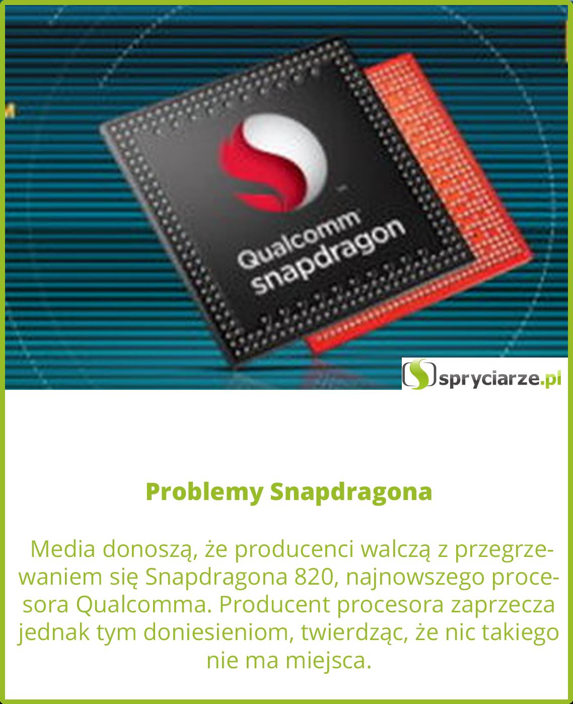 Problemy Snapdragona