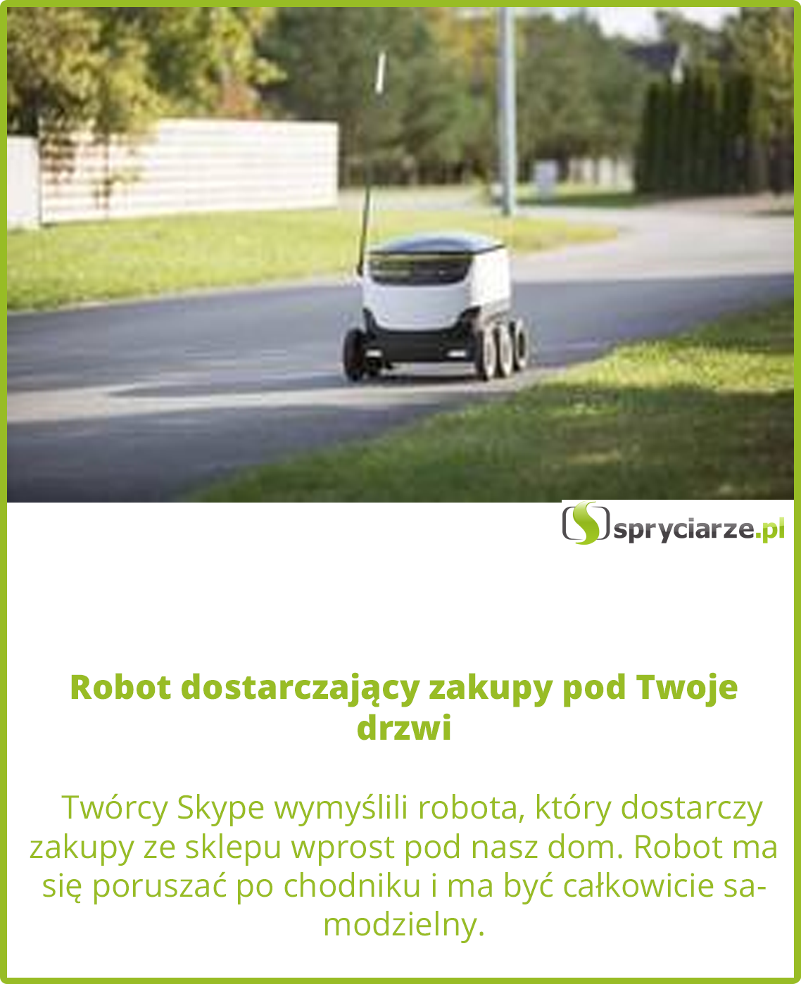 Robot dostarczający zakupy pod Twoje drzwi